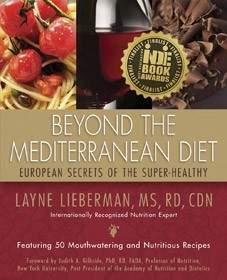BUY THE BOOK: BEYOND THE MEDITERRANEAN DIET: European Secrets of the Super-Healthy
